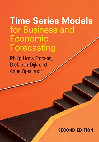 Time Series Models for Business and Economic Forecasting By Philip Hans Franses
