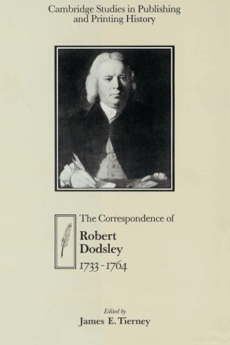 The Correspondence of Robert Dodsley By Robert Dodsley