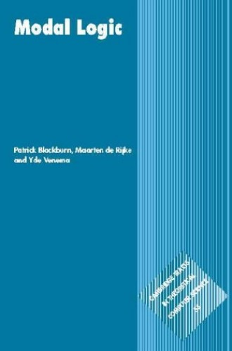 Modal Logic (Cambridge Tracts in Theoretical Computer Science) By Patrick Blackburn