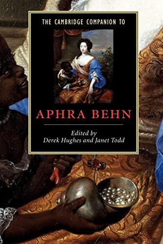 The Cambridge Companion to Aphra Behn By Edited by Derek Hughes