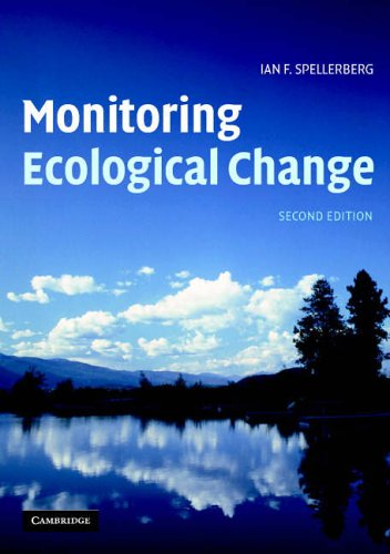 Monitoring Ecological Change By Ian F. Spellerberg (Lincoln University, New Zealand)