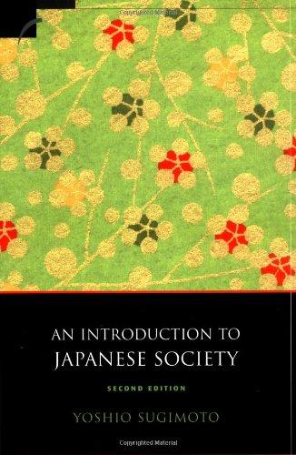 An Introduction to Japanese Society By Yoshio Sugimoto (La Trobe University, Victoria)