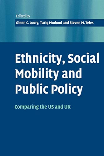 Ethnicity, Social Mobility, and Public Policy von Glenn C. Loury (Boston University)