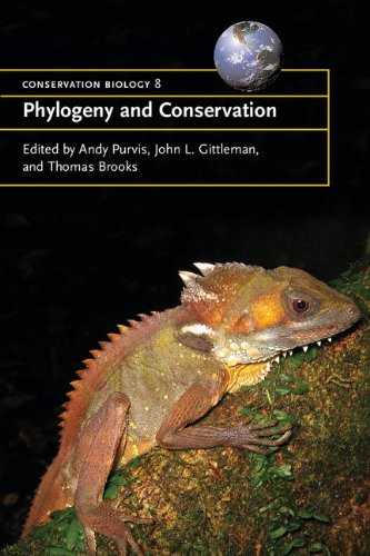 Phylogeny and Conservation By Edited by Andrew Purvis (Imperial College of Science, Technology and Medicine, London)