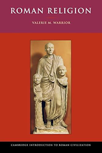 Roman Religion by Valerie M. Warrior