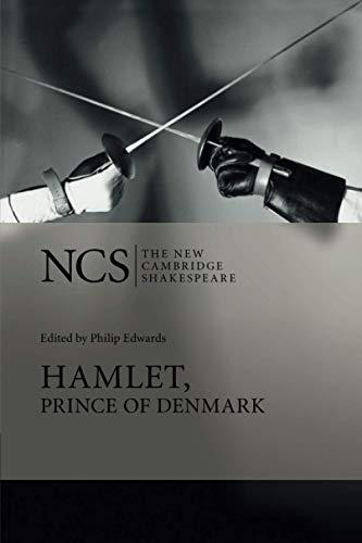 Hamlet, Prince of Denmark (The New Cambridge Shakespeare) By William Shakespeare