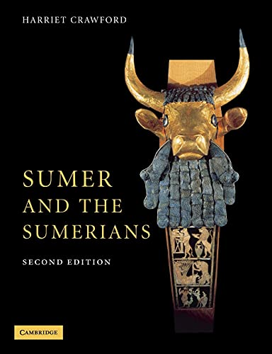 Sumer and the Sumerians By Harriet Crawford (University College London)