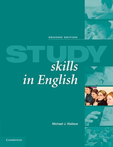 Study Skills in English Student's Book By Michael J. Wallace (University of Edinburgh)
