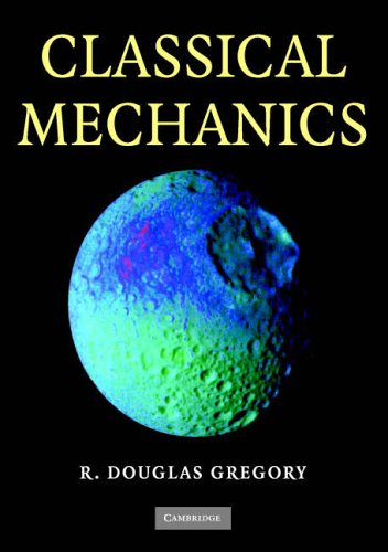 Classical Mechanics By R. Douglas Gregory (University of Manchester)
