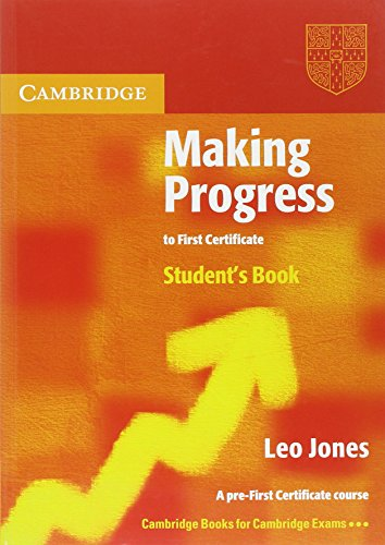 Making Progress to First Certificate Student's Book By Leo Jones