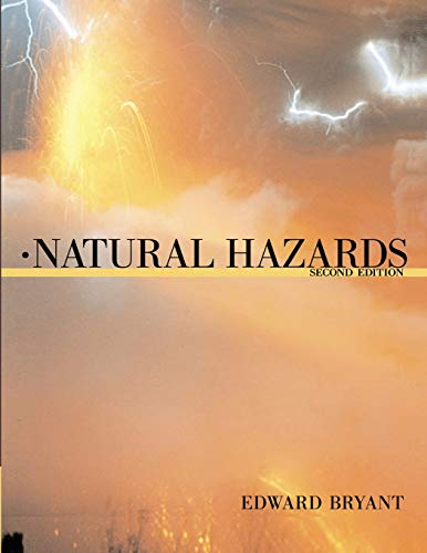 Natural Hazards By Edward Bryant (University of Wollongong, New South Wales)