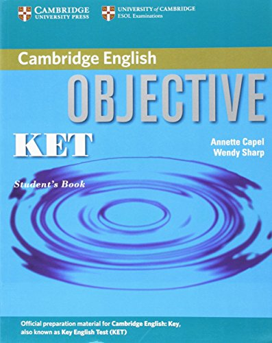 Objective KET Student's Book By Annette Capel