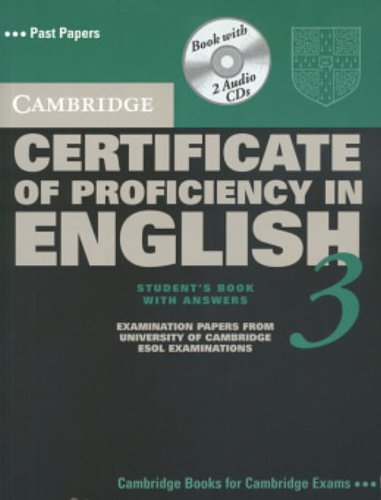 Cambridge Certificate of Proficiency in English 3 Self Study Pack with Answers By Cambridge ESOL