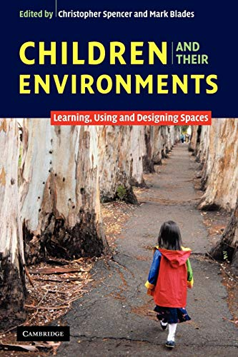 Children and their Environments By Christopher Spencer (University of Sheffield)