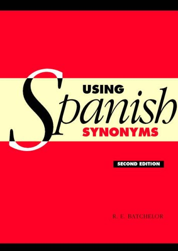 Using-Spanish-Synonyms-2ed-by-Batchelor-R-E-0521547601-The-Cheap-Fast-Free