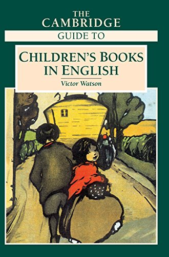 The Cambridge Guide to Children's Books in English By Edited by Victor Watson (Homerton College, Cambridge )