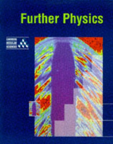 Further Physics By University of Cambridge Local Examinations Syndicate