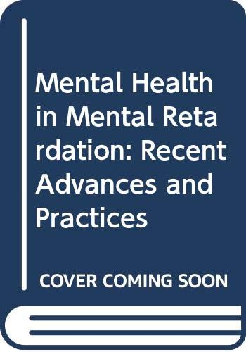 Mental Health in Mental Retardation By Edited by Nick Bouras (Guy's Hospital, London)
