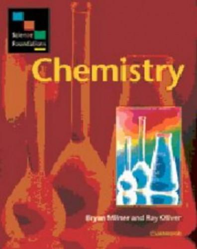 Science Foundations: Chemistry By Bryan Milner