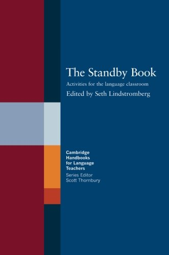 The Standby Book By Seth Lindstromberg (Hilderstone College, Kent)