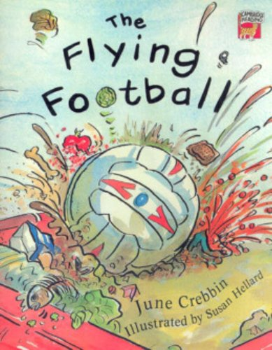 The Flying Football By June Crebbin