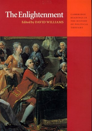 The Enlightenment By Edited by David Williams, Ph.D.