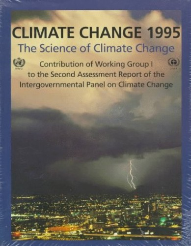 Climate Change 1995: The Science of Climate Change By Edited by John T. Houghton