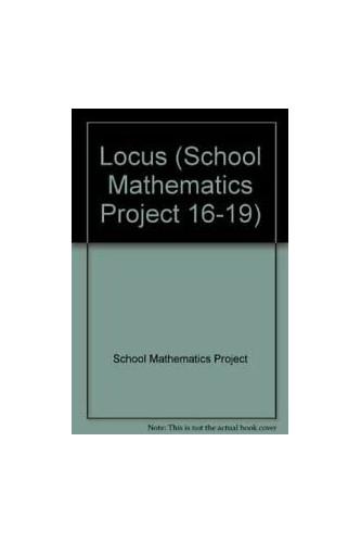 Locus By School Mathematics Project