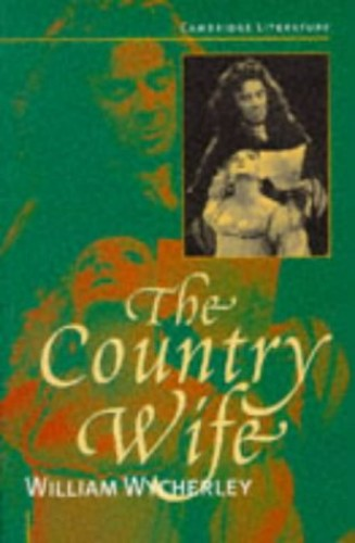 The Country Wife By William Wycherley