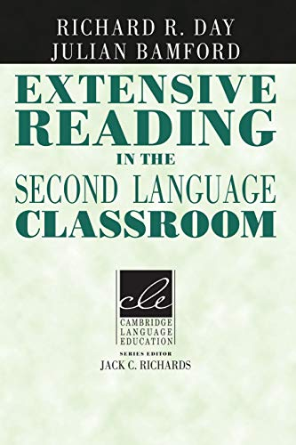 Extensive Reading in the Second Language Classroom By Richard R. Day (University of Hawaii, Manoa)