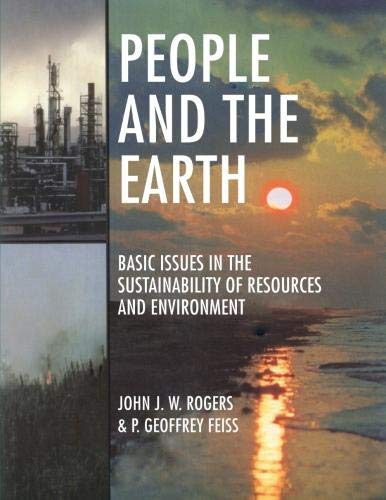 People and the Earth By John J. W. Rogers