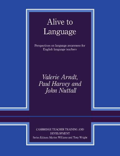 Alive to Language By Valerie Arndt (University of Exeter)
