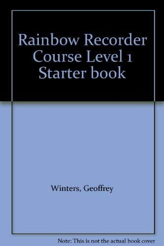 Rainbow Recorder Course Level 1 Starter Book By Geoffrey Winters