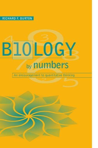 Biology by Numbers By Richard F. Burton (University of Glasgow)