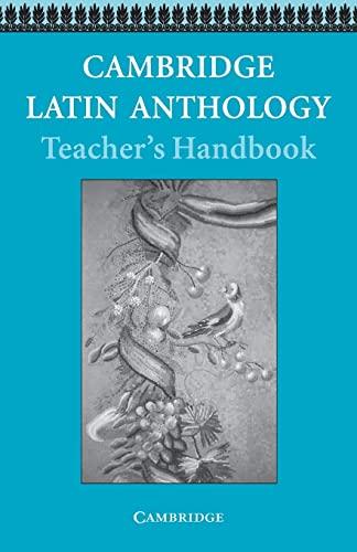 Cambridge Latin Anthology Teacher's handbook By Cambridge School Classics Project