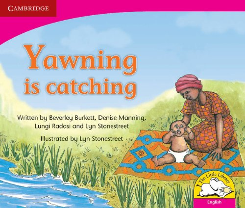 Yawning is catching (English) By Beverley Burkett