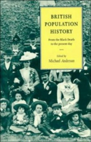 British Population History By Edited by Michael Anderson