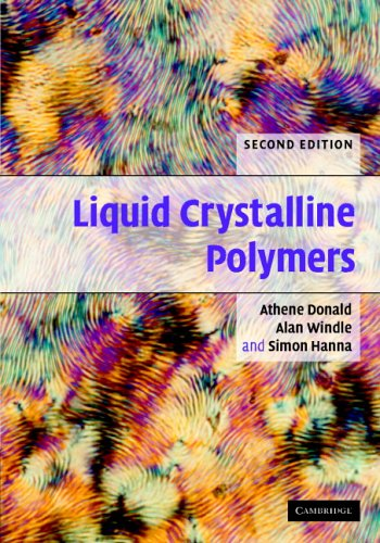 Liquid Crystalline Polymers By A. M. Donald (University of Cambridge)