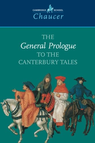 The General Prologue to the Canterbury Tales by Geoffrey Chaucer