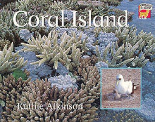 Coral Island Australian edition By Kathie Atkinson