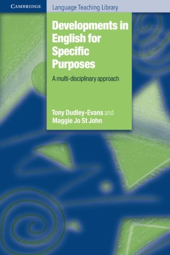 Developments in English for Specific Purposes By Tony Dudley-Evans (University of Birmingham)