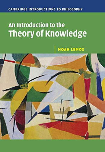 An-Introduction-to-the-Theory-of-Knowledge-Cambrid-by-Lemos-Noah-0521603099