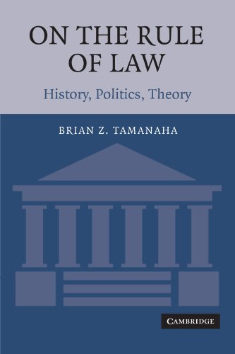 On the Rule of Law By Brian Z. Tamanaha (St John's University, New York)
