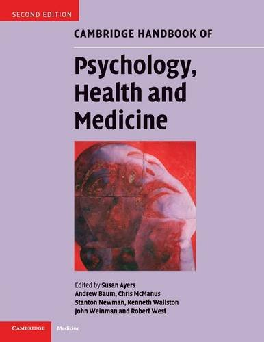 Cambridge Handbook of Psychology, Health and Medicine Edited by Susan Ayers