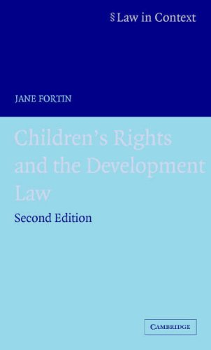 Children's Rights and the Developing Law By Jane Fortin (King's College London)