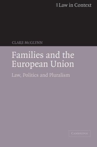 Families and the European Union By Clare McGlynn (University of Durham)