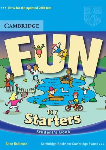 Fun for Starters Student's Book By Anne Robinson