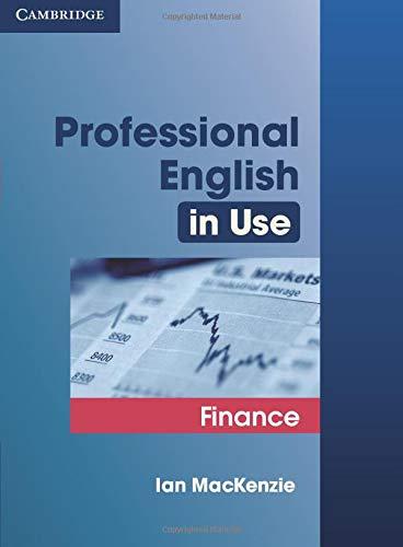 Professional English in Use Finance by Ian Mackenzie