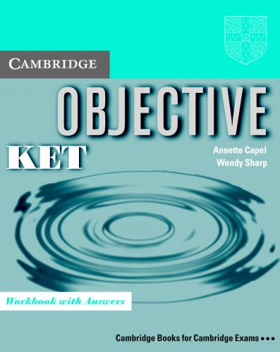 Objective KET Workbook with Answers By Annette Capel