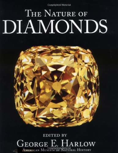 The Nature of Diamonds By Edited by George E. Harlow
